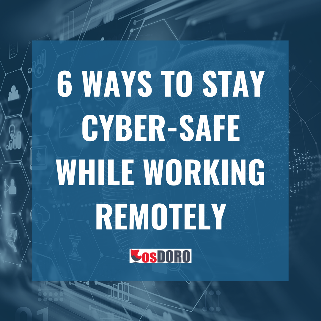6 ways to stay cyber safe